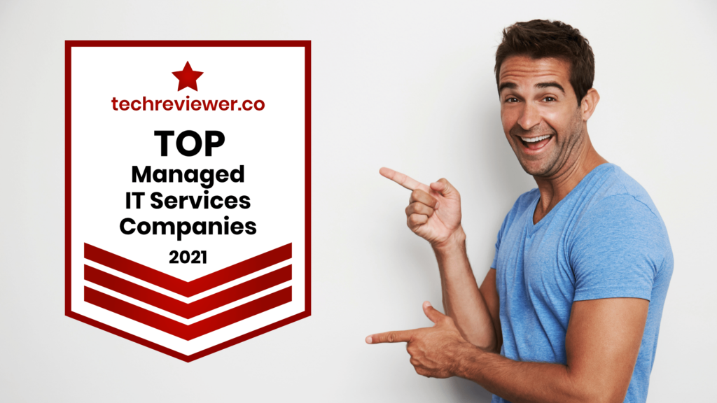 Top Managed IT Services Providers in 2021